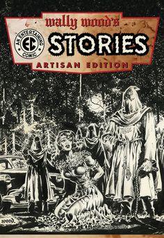 Wally Wood EC Comics Artisan Edition - IDW Publishing