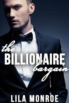 Cover Reveal: The Billionaire Bargain by @lilawrites Genre: Contemporary Romance Release Date: January 22, 2015 http://twinsistersrockinreviews.blogspot.com/2015/01/cover-reveal-billionaire-bargain-by.html