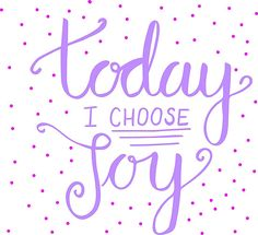 Happiness quotes - today I choose joy - happy - joy - purple - hand lettering • Also buy this artwork on wall prints, apparel, stickers, and more.