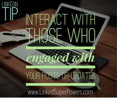 Don't forget to monitor who engaged with your long form posts or updates (liked, commented, shared) on LinkedIn. You can then: thank them for sharing and/or liking your material, respond to their comments and interact with them. This can be an opportunity to send a connection request to potential prospects who are not yet 1st connections. It can also become a conversation starter for touching base with 1st connections whom you haven't talked for a while. For numerous LinkedIn Tips…
