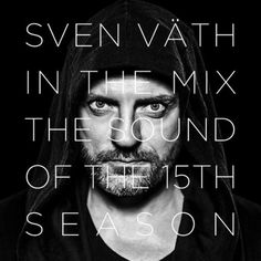 V.A. / SVEN VÄTH IN THE MIX - THE SOUND OF THE 15TH SEASON