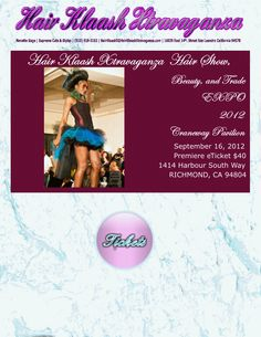 Hair Klaash Xtravaganza 2012 Hair Show, Beauty, and Trade EXPO | Premiere Show Tickets $40 Online | $45 at Door