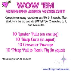 Wow 'Em Wedding Arms Workout. Get those arms looking fierce for the big day! I wreckingroutine.com