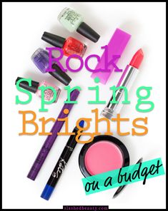 5 Bright Makeup Shades to Rock this Spring   Slashed Beauty