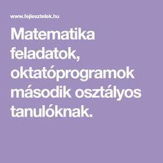 Matematika feladatok, oktatóprogramok második osztályos tanulóknak. Homeschooling, Maya, Maya Civilization, Homeschool