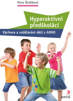 Hyperaktivní předškoláci Montessori, Portal, Author