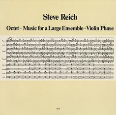 Steve Reich - Octet • Music For A Large Ensemble • Violin Phase (Vinyl, LP) at Discogs