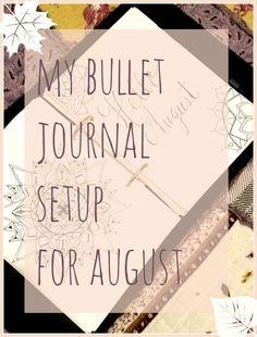 My Bullet Journal Setup for August 2016