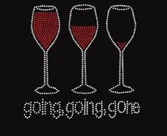 RHINESTONE IRON ON TRANSFER WHINEY LIL BITCH WITH WINE GLASS FUNNY BLING DIY