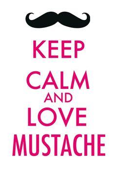 keep calm mostache