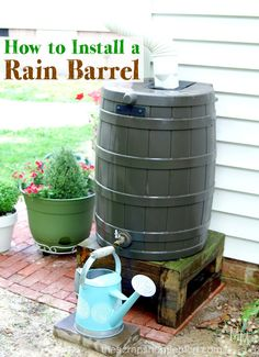 How to Install a Rain Barrel - The Scrap Shoppe