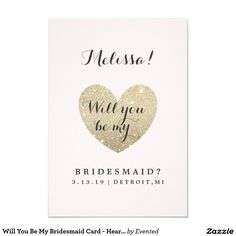 Will You Be My Bridesmaid Card - Heart Fab