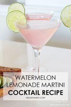 The perfect summer cocktail recipe! Delicious watermelon lemonade martini recipe + a video! http://ablissfulnest.com/ #cocktailrecipe #summercocktail #martinirecipe #drinkrecipe