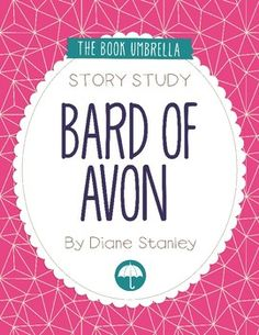 Bard of Avon by Diane Stanley. Story study by The Book Umbrella $