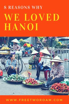 Hanoi the capital city of Vietnam is one of those places that travellers have a love/hate relationship with. It certainly wasn't love at first sight for us. But once we understood what Hanoi was all about it became our favourite place in Vietnam. Visit Vietnam, Vietnam Travel, Asia Travel, Hanoi Vietnam, North Vietnam, Croatia Travel, Cruise Travel, Hawaii Travel, Solo Travel
