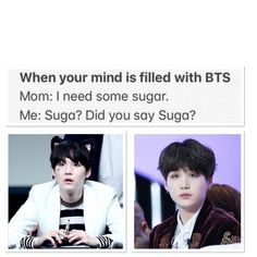 Legit me. When my mom says sugar I Instantly think Suga? And when someone says JK I also instantly think Jungkook? Bts Suga, Bts Bangtan Boy, Yolo, Famous Meme, Bts Memes, Funny Memes, Snapchat, Yoongi, About Bts