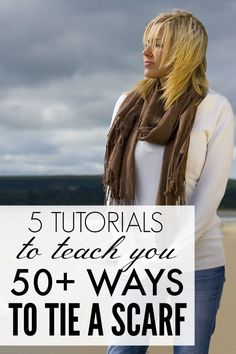 If you have no idea how to tie a scarf but want to look fashionable and trendy this fall (and winter!), you will LOVE this collection of over 50 ways to tie a scarf. Full tutorials included!