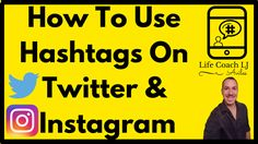 How To Use Hashtags On Twitter and Instagram For Business