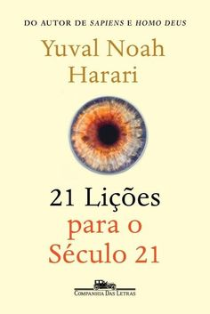 21 lekcji na XXI wiek - Yuval Noah Harari - książka – Ravelo – tania księgarnia Latest Books, New Books, Good Books, Books To Read, Yuval Harari, Donald Trump, Meaning Of Be, Noah, Budget Planer
