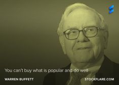 "#quote from Warren Buffett  You can't buy what is popular and do well.""  The popularity contest is run by the large mutual funds, so all we need to do is think independently, sensibly?  #stocks #investing"