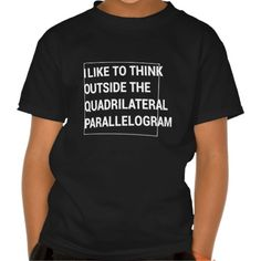 Think outside the quadrilateral parallelogram t shirts T Shirt, Hoodie Sweatshirt
