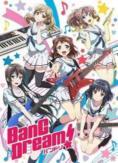 BanG Dream! VOSTFR | Animes-Mangas-DDL
