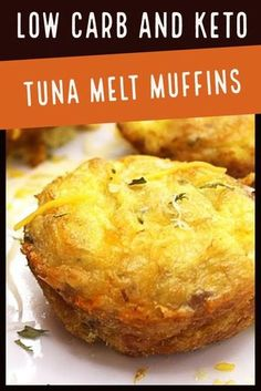 Low carb and keto tuna melt muffin