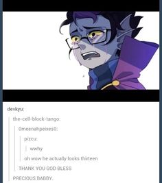People forget how young these guys really are .even though they are older now. Eridan I still love you!