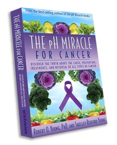 pH Miracle For Cancer - Book #Alkalinediet #cancer