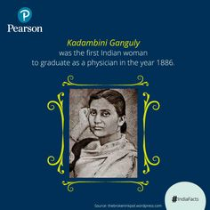 An Increasing number of women are pursuing science as a career today. But did you know Kadambini Ganguly was one of the two first women to graduate in India during British raj and become the first female physician, trained in western medicine?