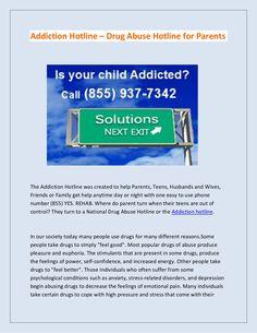 addiction-hotline-drug-abuse-hotline-for-parents by simonsjack via Slideshare