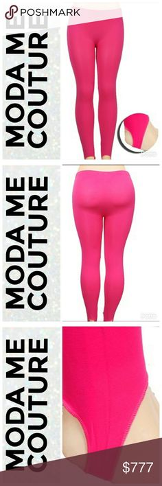 Hot Pink leggings Brand new Bundle to Save  Fun hot pink leggings. I love the foot holes! Light weight. BUNDLE with one of our fabulous sweaters!  Material 95%polyester 5%spandex ONE SIZE MODA ME COUTURE Pants Leggings
