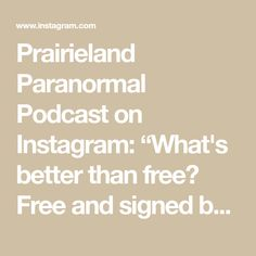 """Prairieland Paranormal Podcast on Instagram: """"What's better than free? Free and signed by the author. Enter Today! #paranormal #paranormalpodcast #podcast #conspiracy…"""" Conspiracy, Paranormal, Book 1, Author, Signs, Math, Free, Instagram, Shop Signs"""