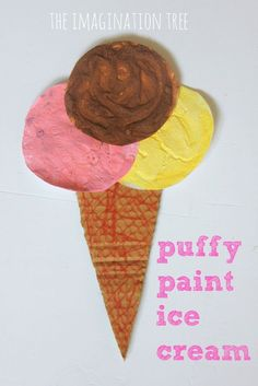 Preschoolers: 3 - 5 yrs Puffy Paint Ice Cream Craft - The Imagination Tree Casino Bac-A-Rat ou Bacca Art Activities For Kids, Fun Crafts For Kids, Summer Crafts, Art For Kids, Summer Fun, Preschool Projects, Kid Art, Activity Ideas, Toddler Crafts