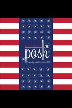 Perfectly Posh...MADE IN THE USA! I love that Perfectly Posh is made in America! Http:/perfectlyposh.us/kimseverns