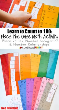 Learn to Count to 100! Place the Ones Free Printable Math Activity- helps kids learn to count to 100, introduces them to place values, helps with number recognition and number relationships while allowing them to be actively involved.