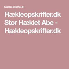 Hækleopskrifter.dk Stor Hæklet Abe - Hækleopskrifter.dk Abe