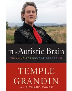 Dr. Temple Grandin is an inspiration to me. She has overcome so much, but remains steady and positive.