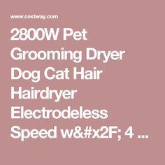 2800W Pet Grooming Dryer Dog Cat Hair Hairdryer Electrodeless Speed w/ 4 Nozzle - Pet Hair Dryers - Pet Grooming Supplies - Pet Supplies - Animals & Pet Supplies
