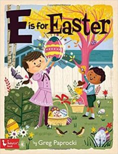 Introduce your brilliant baby to the ABCs with this colorfully illustrated primer about the joys of Easter. In the latest alphabet primer from artist Greg Paprocki, Easter and the rites of spring are celebrated with Paprocki's wonderful Alphabet Book, Learning The Alphabet, The Rite Of Spring, Spring Time, Christian Holidays, Easter Books, Christmas Alphabet, Different Holidays, Easter Bunny