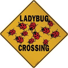 Ladybug Crossing Aluminum Sign