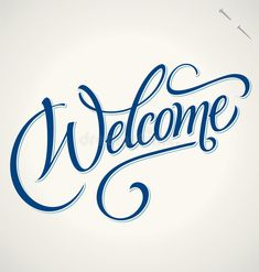 WELCOME hand lettering (vector). WELCOME hand lettering - handmade calligraphy, , Creative Lettering, Hand Lettering, Welcome To The Group, Calligraphy Handwriting, Vector Portrait, Quilting Designs, Stencils, Typography, Clip Art