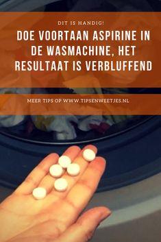 Aspirine in de wasmachine doet wonderen Diy Cleaning Products, Cleaning Solutions, Cleaning Hacks, Diy Products, Vitamin E, Move In Cleaning, Diy Cat Tree, Interesting Information, Diy Hacks