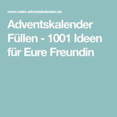 Adventskalender Füllen - 1001 Ideen für Eure Freundin