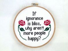 Blissful ignorance cross stitch pattern funny by TheCompassNeedle
