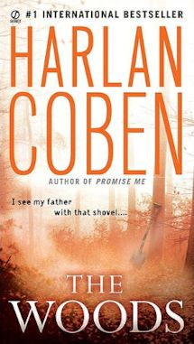 The Woods - Harlan Coben is a great suspense author.  The Woods is one of my favorite books
