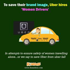 To save their brand image, Uber hires 'Women Drivers'