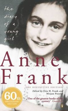 The Diary of Anne Frank. I just read this for the first time. Wonderful.