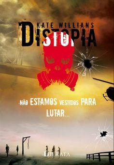Blog As 1001 Nuccias - resenha do livro Distopia, escrito por Kate Williams e publicado pela parceira Editora Arwen.
