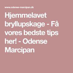 Hjemmelavet bryllupskage - Få vores bedste tips her! - Odense Marcipan